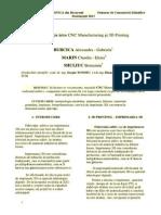 Comparaţie între CNC Manufacturing şi 3D Printing