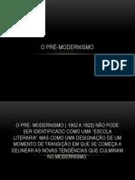 O PRÉ-MODERNISMO
