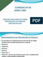 Departamento de prevención de riesgos (DS 40)