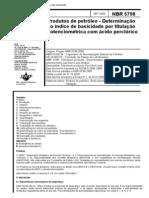 NBR 5798 (Set 2000) - Produtos de petróleo - Determinação do índice de basicidade por titulação potenciométrica com ácido perclórico