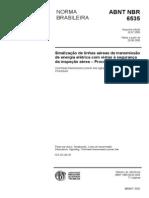 NBR 6535 (Jul 2005) -  Sinalização de linhas aéreas de transmissão de energia elétrica com vistas à segurança da inspeção aérea – Procedimento