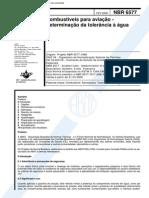 NBR 6577 (Fev 2000) - Combustíveis para aviação - Determinação da tolerância à água
