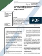 NBR 6974 (Ago 1994) - Sistemas e dispositivos de segurança para contenção de veículos desgovernados