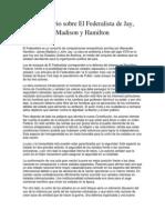 Comentario Sobre El Federalista de Jay, Madison y Hamilton