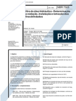 NBR 7325 (Jan 1993) - Filtro do óleo hidráulico - Determinação da vedação, instalação e remoção dos filtros blindados