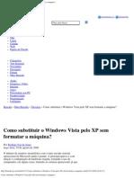 Como substituir o windows vista pelo xp sem formatar a máquina