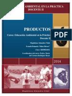 PRODUCTOS_Educación Ambiental en la Practica Docente II