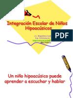 Integración Escolar de Niños Hipoacúsicos