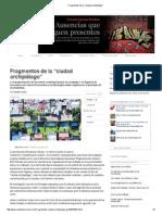 """Fragmentos de la """"ciudad archipiélago"""""""