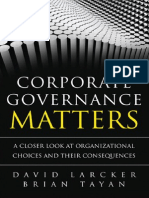 Corporate governance matters—a closer look at organizational choices and their consequences by  David Larcker and Brian Tayan