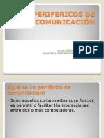 PERIFERICOS DE COMUNICACIÓN