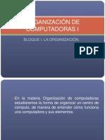 1era clase ORGANIZACIÓN DE COMPUTADORAS I