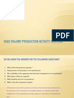 High Volume Production Contrl Activity