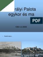 Magyar Kiralyi Palota Egykor Es Ma HJ