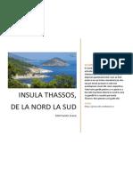 Insula Thassos de La Nord La Sud