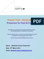 Power Tool - Presence vs Past n Future