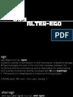 Ego Alter-Ego