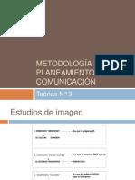 2012 Teórico 3  Metodología del planeamiento en comunicación