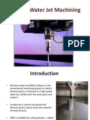 Abrasive Water Jet Machining | Jet Engine | Abrasive