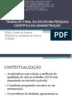 TRABALHO FINAL DA DISCIPLINA PESQUISA CIENTÍFICA EM ADMINISTRAÇÃO