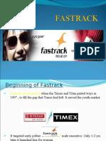 Beginning of Fastrack
