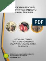 Pedoman Teknis Revitalisasi Perkebunan (Kelapa Sawit, Kakao, Karet)