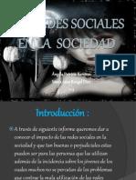 lasredessocialesenlasociedad-121024101558-phpapp01