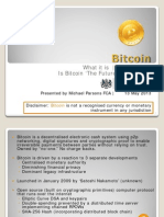 Bitcoin  and the Future of Money? 2013