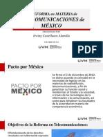 La Reforma en Telecomunicaciones de México