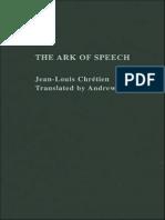 Chretien, Jean Louis- The Ark of Speech