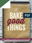 Bake Good Things
