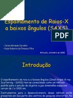 Espalhamento de Raios-X a baixos ângulos (SAXS)