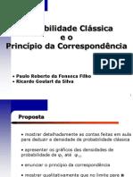 Probabilidade Clássica  e o  Princípio da Correspondência