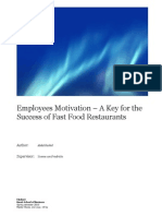 Employees  Motivation – A Key for the  Success of Fast Food Restaurants