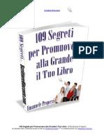 109 Segreti per Promuovere alla Grande il Tuo Libro