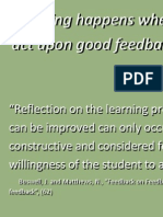 Learning happens when students act upon good feedback