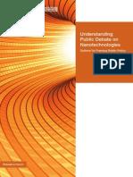 Understanding Public Debate on Nanotechnologies En