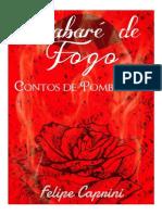 Cabaré de Fogo - Felipe Caprini