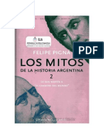 Pigna Felipe - Los Mitos de La Historia Argentina 2A