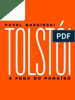 Tolstoi-A-Fuga-do-Paraiso-Pavel-Bassinski.pdf
