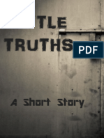 Little Truths, A Short Story