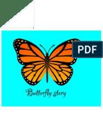 Butterfly Story-Addie, Grayce, & Jessica