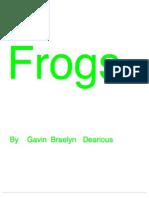Frogs-Gavin, Braelyn & de'Arious
