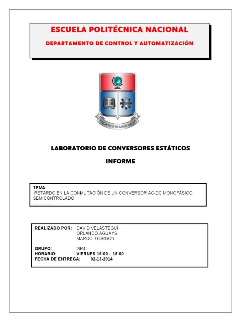 Informe3.RETARDO EN LA CONMUTACIÓN DE UN CONVERSOR AC-DC MONOFÁSICO ...