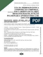 INFLUÊNCIA DA HIDROGINÁSTICA SOBRE A COMPOSIÇAO CORPORAL, ASPECTOS CARDIOVASCULARES, HEMATOLOGICOS.....