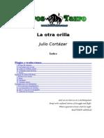 31795429 Julio Cortazar La Otra Orilla