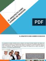 EL ARQUITECTO COMO HOMBRE DE NEGOCIOS.pptx