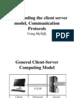 Understanding the Client Server Model, Communication Protocols