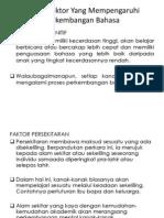 Faktor-Faktor Yang Mempengaruhi Perkembangan Bahasa