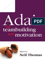 Thorogood,.the Concise Adair on Team Building and Motivation.[2005.ISBN1854182684]